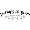 PASSAGE MIGNON